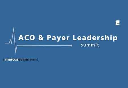 Upcoming ACO & Payer Leadership Summit 2017