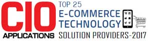 Top 25 eCommerce Technology Solution Providers - 2017