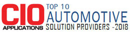 Top 10 Automotive Solution Providers - 2018