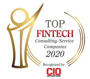 Top 10 FinTech Consulting/Service Companies - 2020