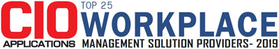 Top 25 Workplace Management Solution Companies - 2019