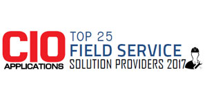 Top 25 Field Service Solution Providers 2017
