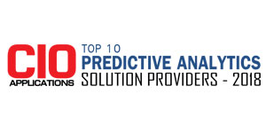 Top 10 Predictive Analytics Solution Providers - 2018