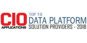 Top 10 Data Platform Solution Providers - 2018