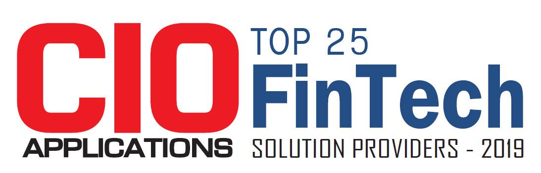 Top 25 Fintech Solution Companies - 2019