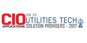Top 25 Utilities Tech Solution Providers - 2017