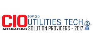 Top 25 Utilities Tech Solution Providers - 2017