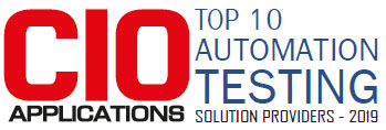 Top 10 Automation Testing Solution Companies - 2019