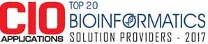 Top 20 Bioinformatics Solution Providers - 2017