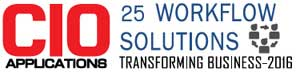 25 WorkFlow Solutions Transforming Business 2016