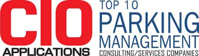 Top 10 Parking Management Consulting/Services Companies - 2019