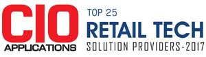 Top 25 Retail Technology Solution Providers - 2017