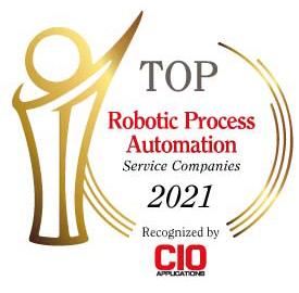 Top 10 Robotic Process Automation Service Companies – 2021
