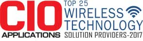 Top 25 Companies Providing Wireless Technology Solution  - 2017