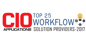 Top 25 Workflow Solution Providers - 2017