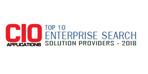 Top 10 Enterprise Search Solution Providers - 2018
