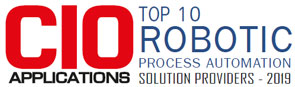 Top 10 Robotic Process Automation Solution Providers - 2019