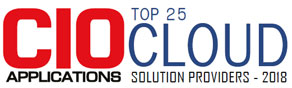Top 25 Companies Providing Cloud Solution  - 2018