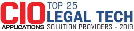 Top 25 Legal Tech Solution Companies - 2019
