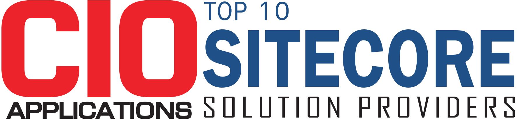 Top 10 Sitecore Solution Providers - 2019