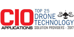Top 25 Drone Technology Solution Providers - 2017