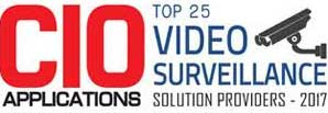 Top 25 Companies Providing Video Surveillance Solution  - 2017