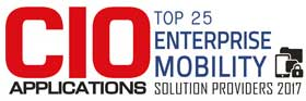 Top 25 Companies Providing Enterprise Mobility Solution  2017