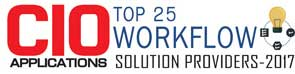 Top 25 Companies Providing Workflow Solution  - 2017