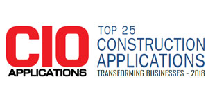 Top 25 Construction Applications Transforming Businesses - 2018