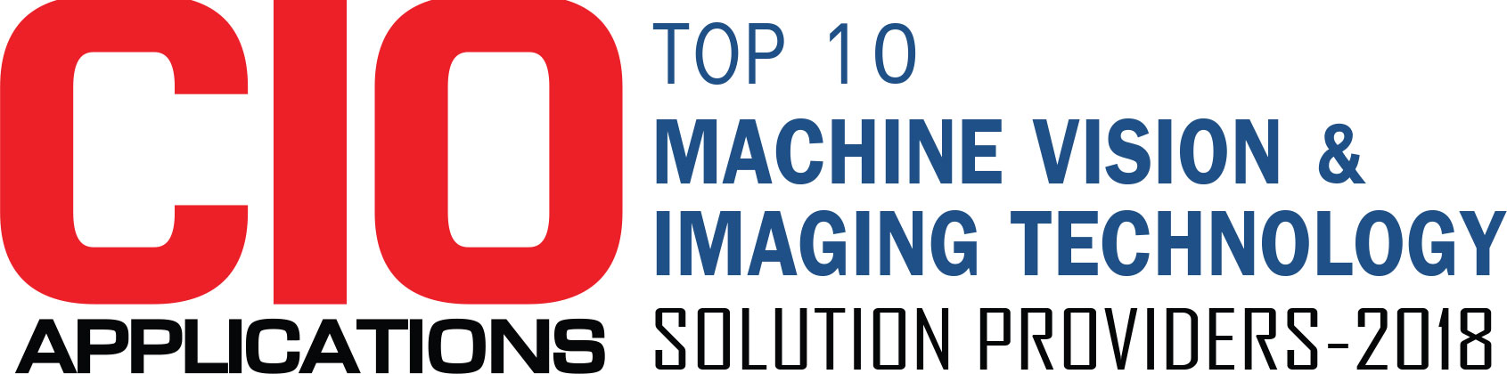 Top 10 Companies Providing Machine Vision and Imaging Technology Solution - 2018