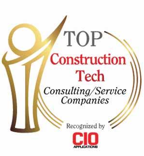 Top 10 Construction Tech Consulting/Services Companies 2020