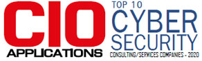 Top 10 Cyber Security Consulting/Services Companies - 2020