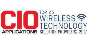 Top 25 Wireless Technology Solution Providers - 2017