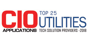 Top 25 Utilities Tech Solution Providers - 2018