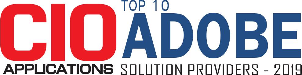 Top 10 Adobe Solution Companies - 2019