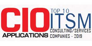 Top 10 ITSM Consulting/Services Companies - 2019
