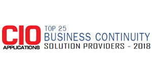 Top 25 Business Continuity Solution Providers - 2018