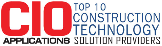 Top 10 Construction Technology Solution Companies - 2019