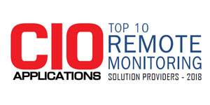 Top 10 Remote Monitoring Solution Providers - 2018