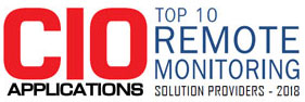 Top 10 Companies Providing Remote Monitoring Solution  - 2018