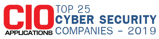 Top 25 Cyber Security Companies - 2019