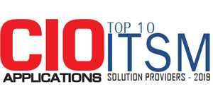 Top 10 ITSM Solution Providers - 2019