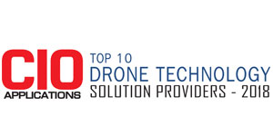 Top 10 Companies Providing Drone Technology Solution  - 2018