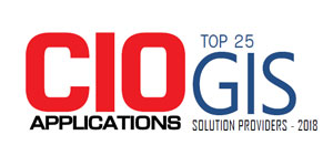 Top 25 GIS Solution Providers - 2018