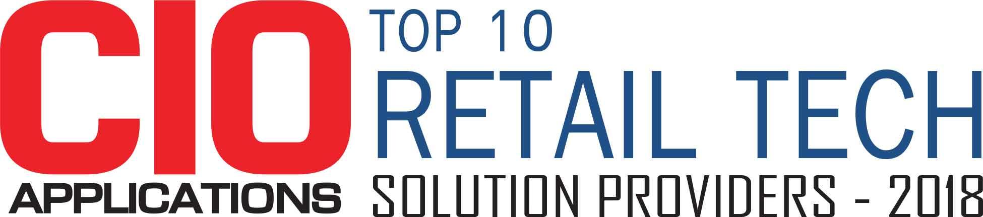 Top 10 Retail Tech Solution Companies - 2018
