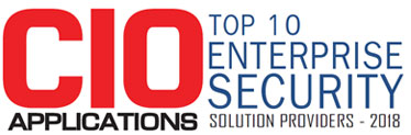 Top 10 Companies Providing Enterprise Security Solution  - 2018