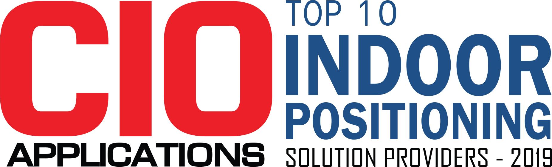 Top 10 Indoor Positioning Solution Companies - 2019