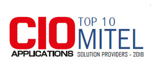 Top 10 Mitel Solution Providers - 2018