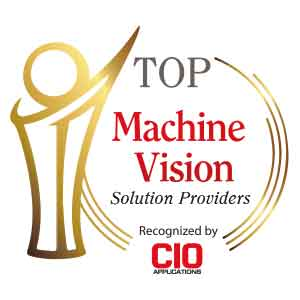 Top Machine Vision Solution Companies