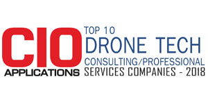 Top 10 Drone Tech Consulting/Professional Services Companies - 2018